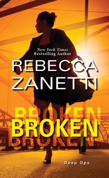 Broken by Rebecca Zanetti Book Summary, Reviews and E-Book Download