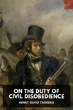 On the Duty of Civil Disobedience book summary, reviews and download