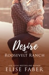 Desire at Roosevelt Ranch book summary, reviews and downlod