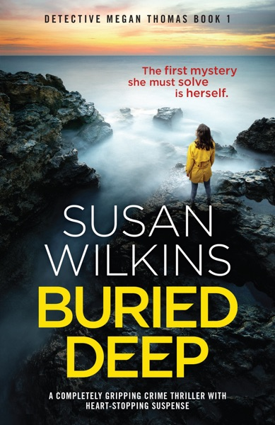 Buried Deep by Susan Wilkins Book Summary, Reviews and E-Book Download