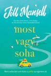 Most vagy soha book summary, reviews and downlod