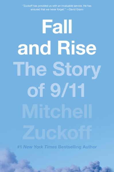 Fall and Rise by Mitchell Zuckoff Book Summary, Reviews and E-Book Download