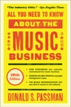 All You Need to Know About the Music Business book summary, reviews and download