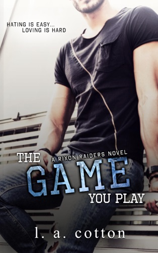 The Game You Play by Draft2Digital, LLC book summary, reviews and downlod