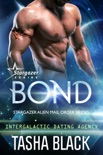 Bond: Stargazer Alien Mail Order Brides (Intergalactic Dating Agency)