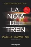 La noia del tren book summary, reviews and downlod