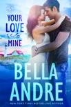 Your Love Is Mine (Maine Sullivans 1) book summary, reviews and downlod