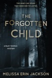 The Forgotten Child book summary, reviews and downlod
