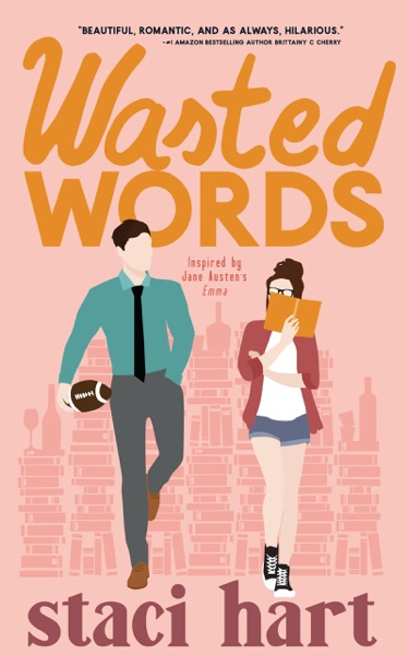 Wasted Words by Staci Hart Book Summary, Reviews and E-Book Download