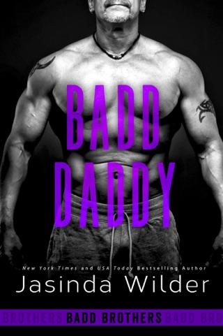 Badd Daddy by Jasinda Wilder E-Book Download