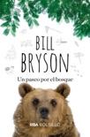 Un paseo por el bosque book summary, reviews and downlod