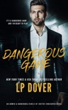 Dangerous Game: An Armed & Dangerous/Circle of Justice Crossover Novel book summary, reviews and downlod