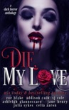 Die, My Love book summary, reviews and downlod