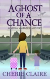 A Ghost of a Chance: A Viola Valentine Mystery book summary, reviews and download
