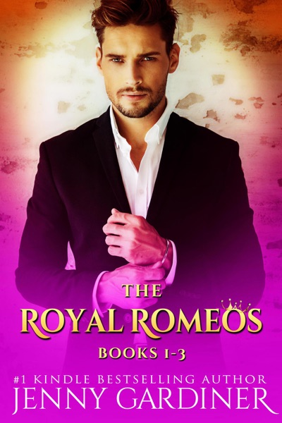 The Royal Romeos Series (Books 1 - 3) by Jenny Gardiner Book Summary, Reviews and E-Book Download