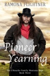 Pioneer Yearning book summary, reviews and downlod