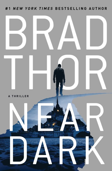 Near Dark by Brad Thor Book Summary, Reviews and E-Book Download