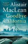 Goodbye California book summary, reviews and downlod