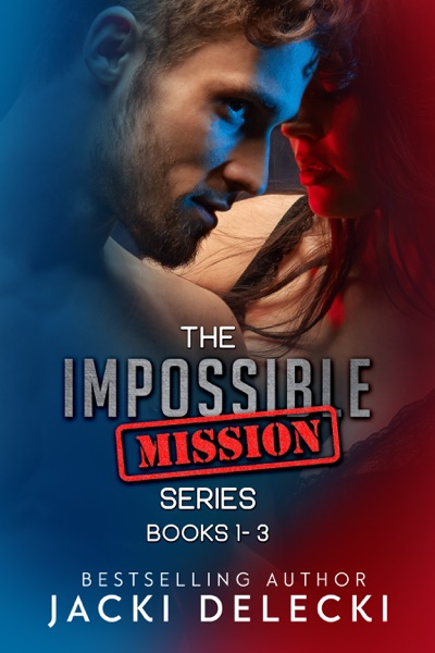 The Impossible Mission Series Books 1-3 by Jacki Delecki Book Summary, Reviews and E-Book Download