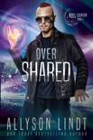 Over Shared book summary, reviews and downlod
