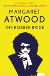 The Robber Bride book summary, reviews and downlod