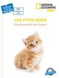 Premières lectures CP2 National Geographic Kids - À la découverte des chatons book summary, reviews and download