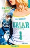 Briar Université - tome 1 Episode 1 The chase resumen del libro