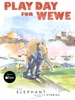 Play Day for Wewe book image