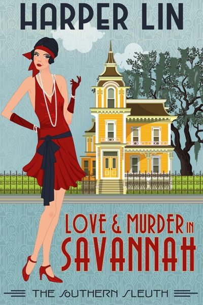 Love and Murder in Savannah by Harper Lin Book Summary, Reviews and E-Book Download