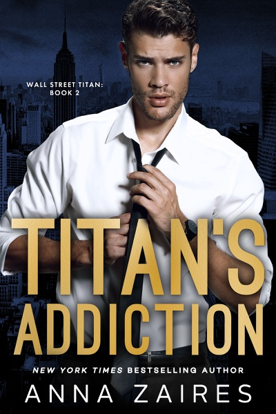 Titan's Addiction by Anna Zaires Book Summary, Reviews and E-Book Download
