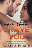 More Than Crave You book summary, reviews and downlod