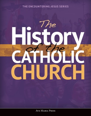 The History of the Catholic Church textbook download
