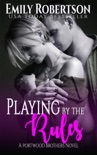 Playing By The Rules book summary, reviews and download