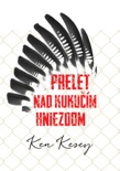 Prelet nad kukučím hniezdom book summary, reviews and downlod