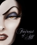 Fairest of All: A Tale of the Wicked Queen book summary, reviews and downlod