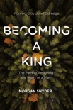 Becoming a King book summary, reviews and download