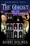 The Ghost and the Halloween Haunt book summary, reviews and download