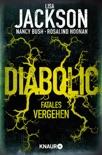 Diabolic – Fatales Vergehen book summary, reviews and downlod