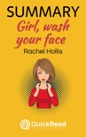 """Summary of """"Girl, Wash Your Face"""" by Rachel Hollis book summary, reviews and downlod"""