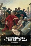 Commentaries on the Gallic War book summary, reviews and download