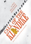 Call of the Klondike book summary, reviews and downlod