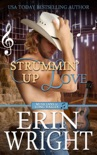 Strummin' Up Love – A Country Western Music Romance Novel book summary, reviews and downlod