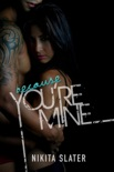 Because You're Mine book summary, reviews and downlod