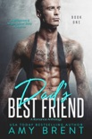 Dad's Best Friend book summary, reviews and downlod