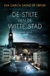 De stilte van de witte stad resumen del libro
