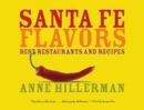 Santa Fe Flavors book summary, reviews and downlod