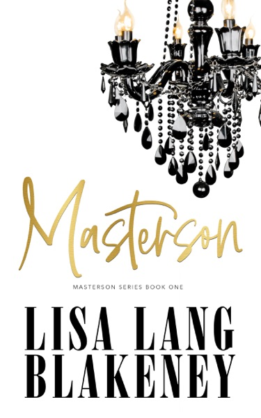 Masterson by Lisa Lang Blakeney Book Summary, Reviews and E-Book Download