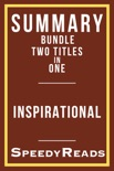 Summary Bundle Two Titles in One - Inspirational book summary, reviews and downlod