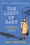 The Light of Days Young Readers' Edition book summary, reviews and downlod