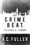 The Crime Beat: London book summary, reviews and downlod